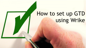 How to Set Up GTD Using Wrike