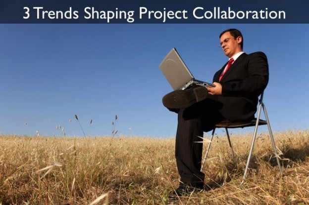Top 3 Trends Shaping Project Collaboration