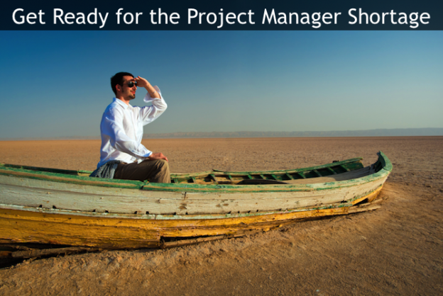The Project Manager Shortage is Coming: 3 Ways to Prepare