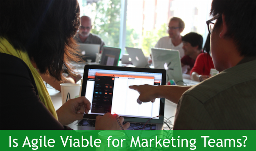Is Agile Viable for Marketing Teams?