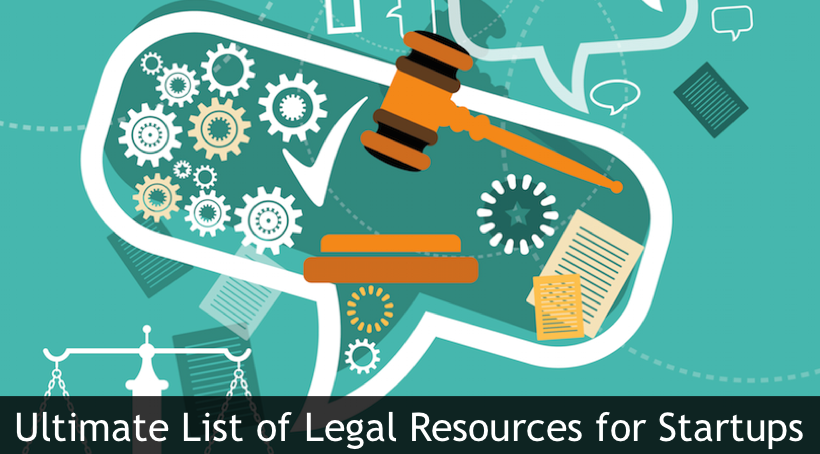 The Ultimate List of Legal Resources for Startups