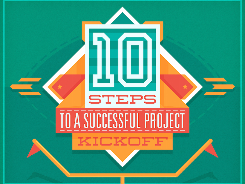 10 Steps To A Kickass Project Kickoff: A Checklist For Project