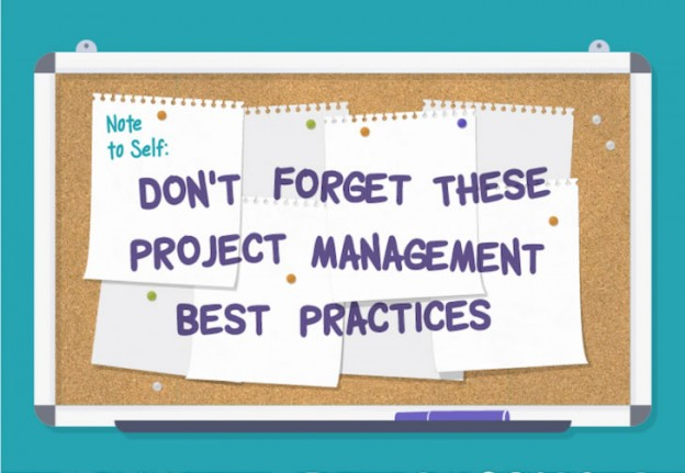 Don't Forget These 10 Project Management Best Practices (Infographic)