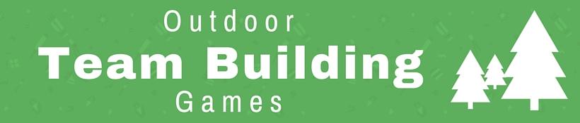 Outdoor Team Building Games