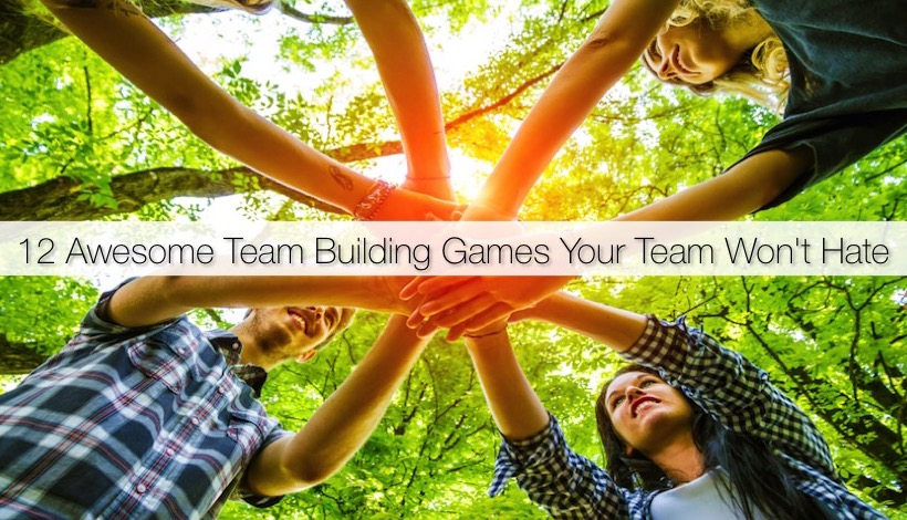 Awesome Team Building Games Your Team Won't Hate