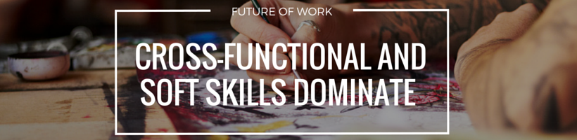Cross-Functional and Soft Skills Dominate