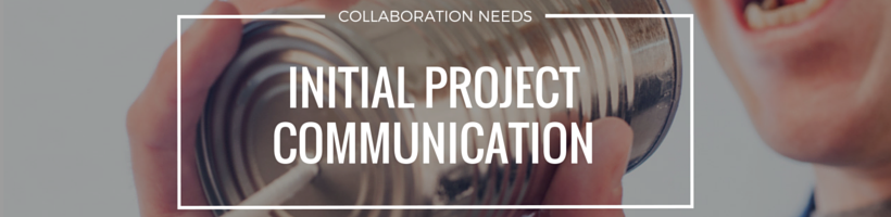 Initial Project Communication