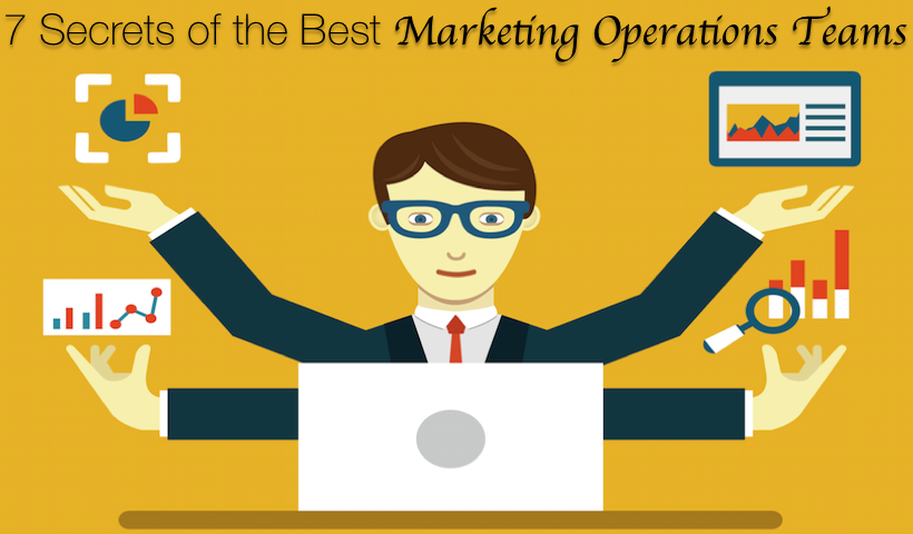 7 Secrets of the Best Marketing Operations Teams