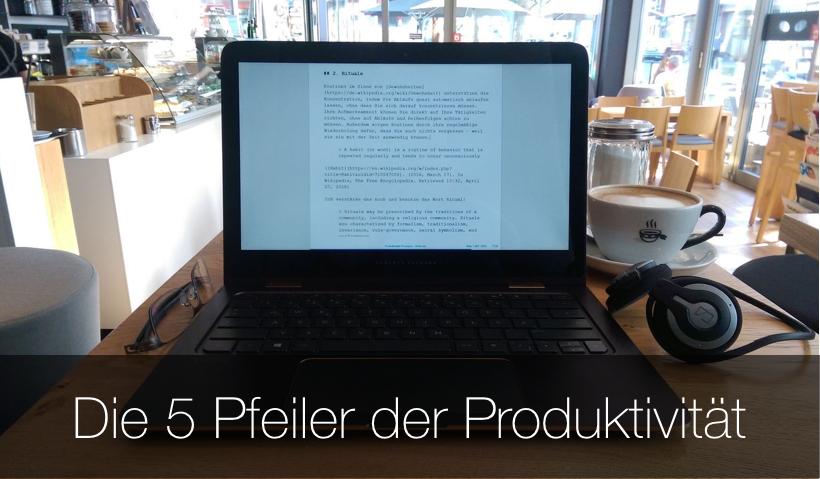 Die 5 Pfeiler der Produktivität