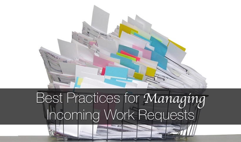 Best Practices for Managing Incoming Work Requests