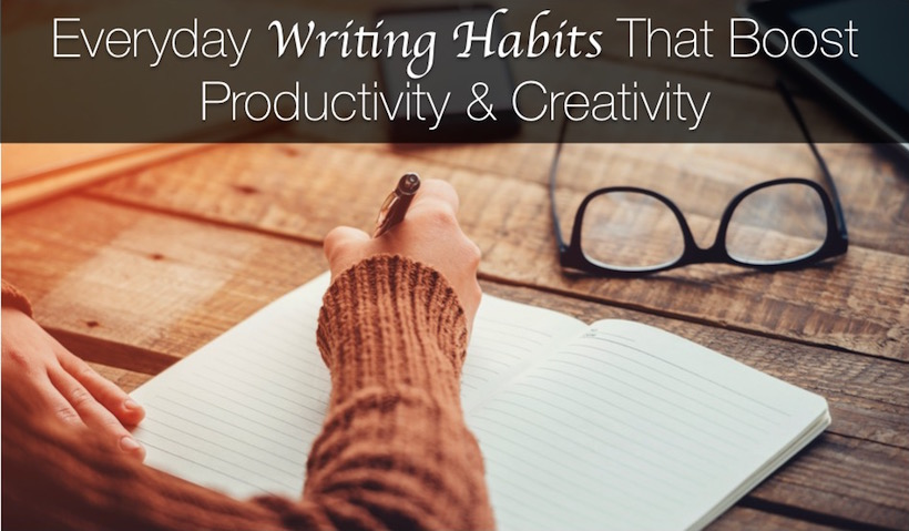 Daily Writing Habits to Boost Productivity—Even If You're Not a Writer