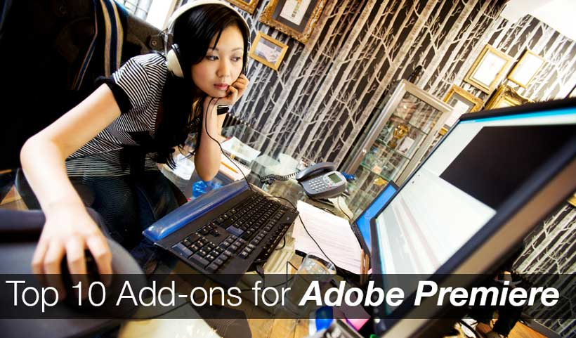 Top 10 add ons for adobe premiere for Adobe premiere add ons