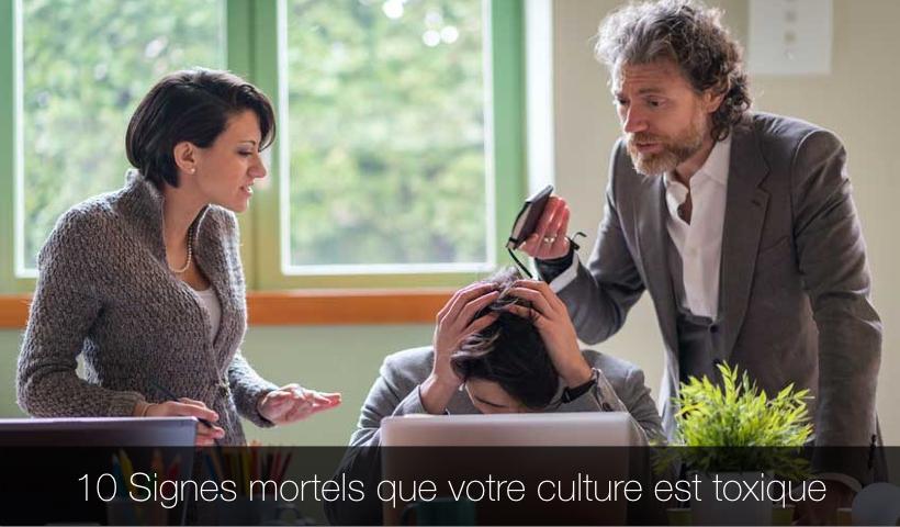 10-signes-mortels-que-votre-culture-est-toxique