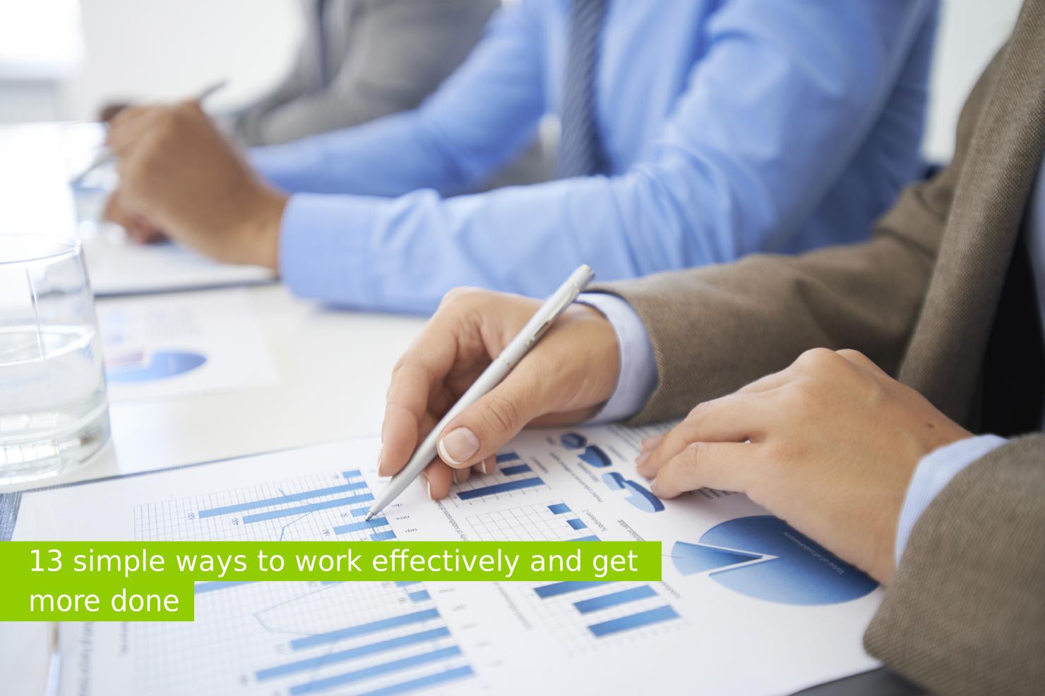 Travailler efficacement 13 stratégies à adopter aujourd'hui2
