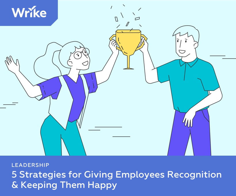5 Strategies for Giving Employees Recognition