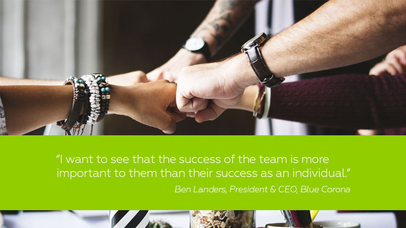 """I want to see that the success of the team is more important to them than their success as an individual."