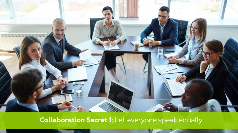 Secreto de colaboración 1: permite que todos tengan las mismas oportunidades de hablar