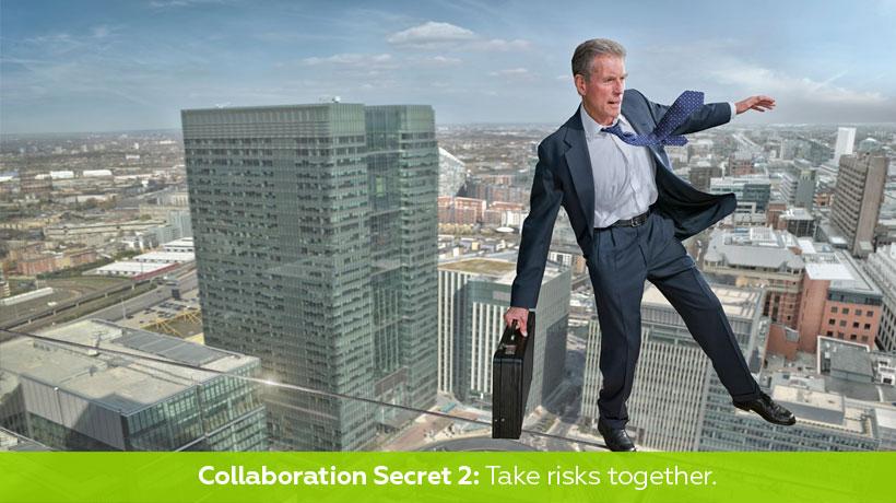 Geheimnis Nr. 2: Gehen Sie gemeinsam Risiken ein