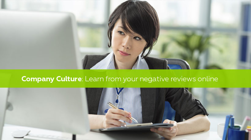 Company Culture: Learn from your negative reviews online