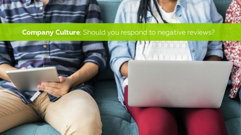 Company culture - should you respond to negative reviews on Glassdoor or Facebook?