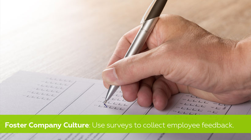 Use surveys to collect employee feedback - Foster Positive Company Culture