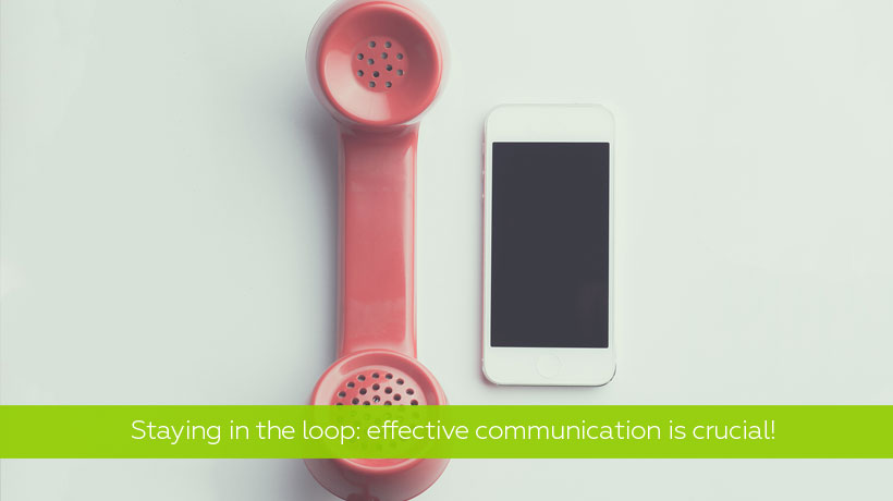Staying in the Loop: The Importance of Effective Communication - Team Communication Tips