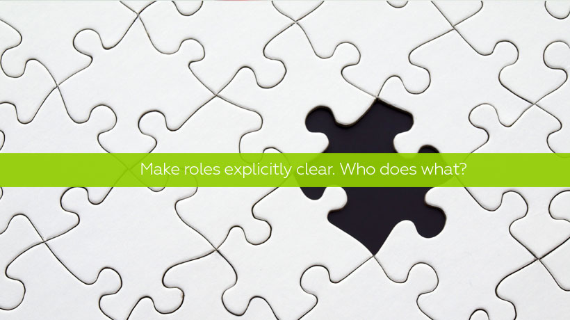 Make Roles explicitly clear - Team Communication Tips