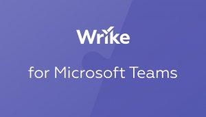 Обновленная интеграция Wrike с Microsoft Teams — успевайте больше!