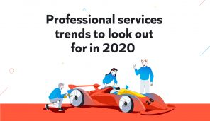 Professional Services Trends to Look Out for in 2020 (Infographic)