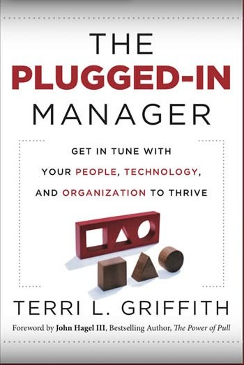 Are You a Plugged-in Manager? Find Out In Our Interview with Terri Griffith!