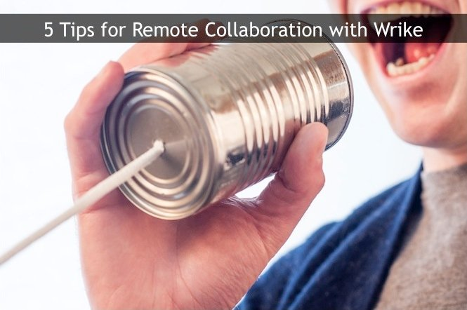 5 Tips for Using A Remote Collaboration Tool