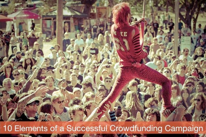 10 Essential Elements of a Successful Crowdfunding Campaign