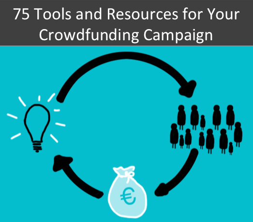 Ultimate Guide to Crowdfunding Campaign Tools and Resources
