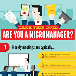 Take This Quiz: Are You A Micromanager? (Infographic)