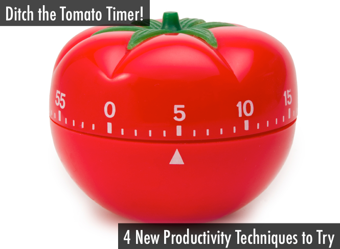 Ditch the Tomato Timer: 4 New Productivity Techniques to Try