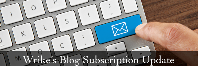 Wrike's Blog Subscription is Moving! (Your Action Required)