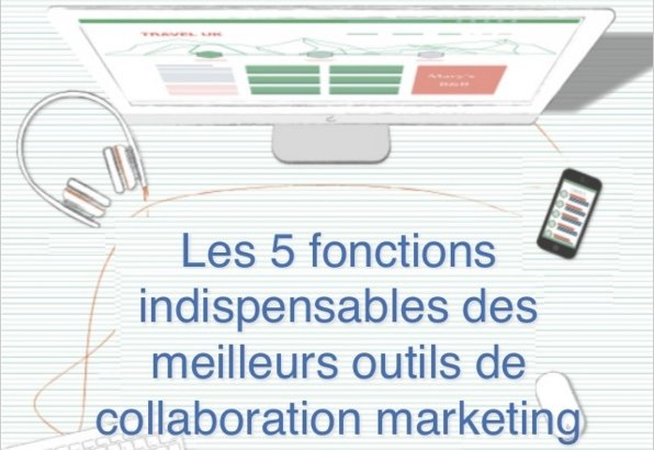 Outils de projets marketing : 5 fonctions indispensables
