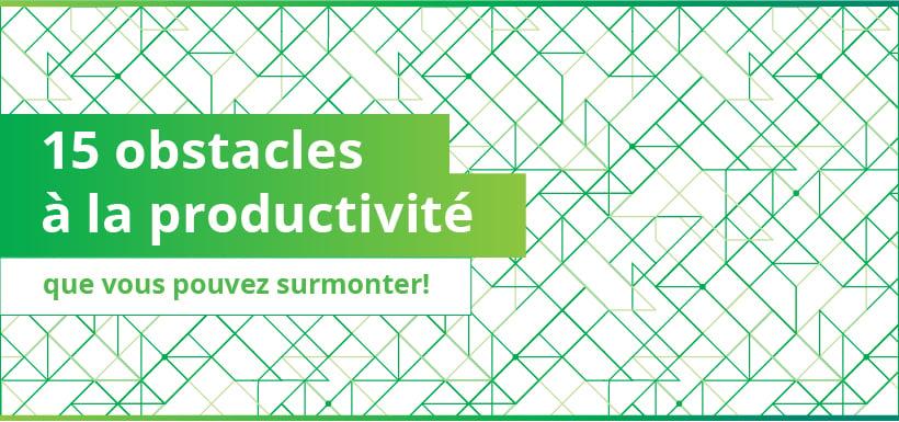 Top 15 des obstacles à la productivité d'équipe