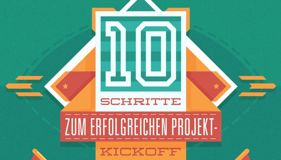 10 Schritte für einen bombigen Projekt-Kickoff: Eine Checkliste für Projektmanager