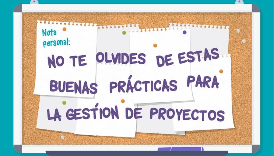 10 buenas prácticas para la gestión de proyectos (infografía)