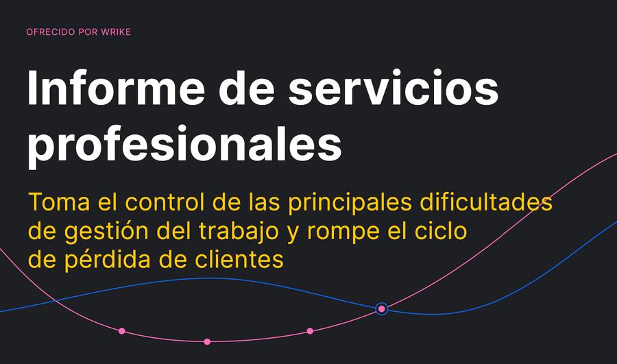 Cómo los equipos de servicios profesionales acaban con el ciclo de pérdida de clientes (infografía)