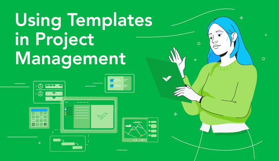 Using Templates in Project Management (Infographic)