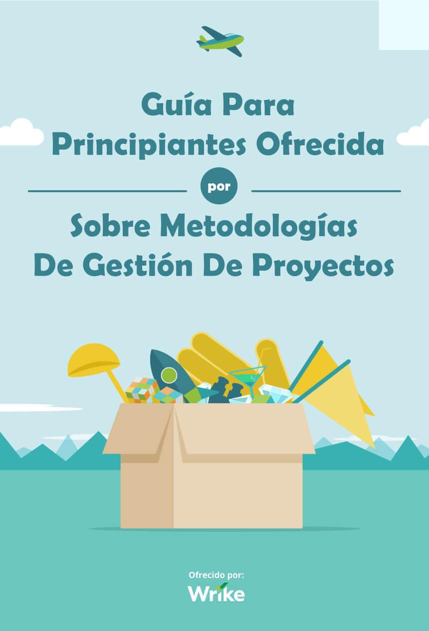 Guía de iniciación a las metodologías de gestión deproyectos