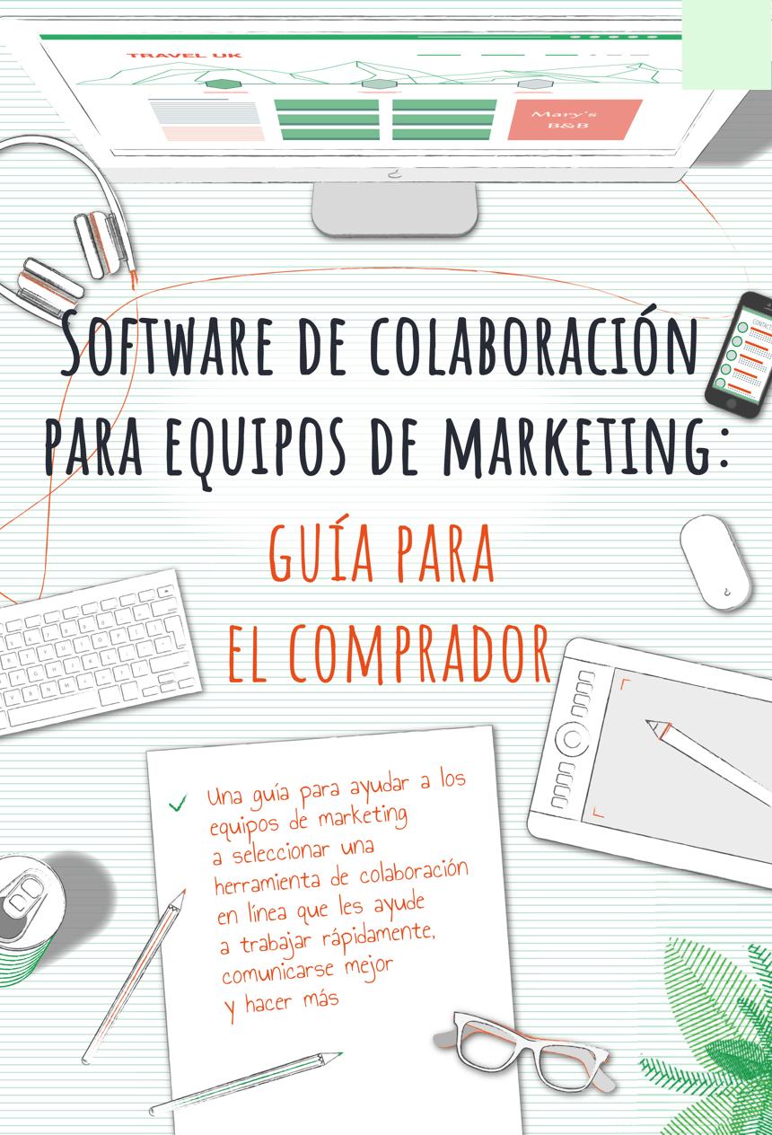 Software de colaboración para equipos de marketing: guía para elcomprador