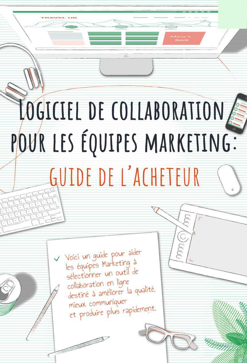 Logiciel de collaboration pour les équipes marketing : guide del'acheteur