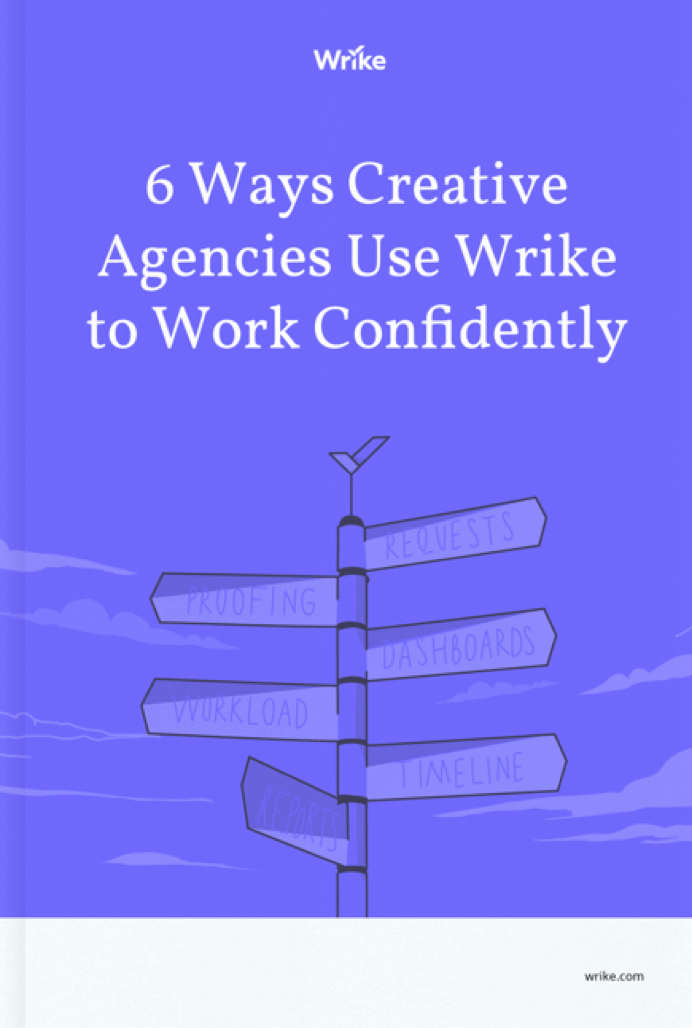 6 Ways Wrike Empowers Creative Teams