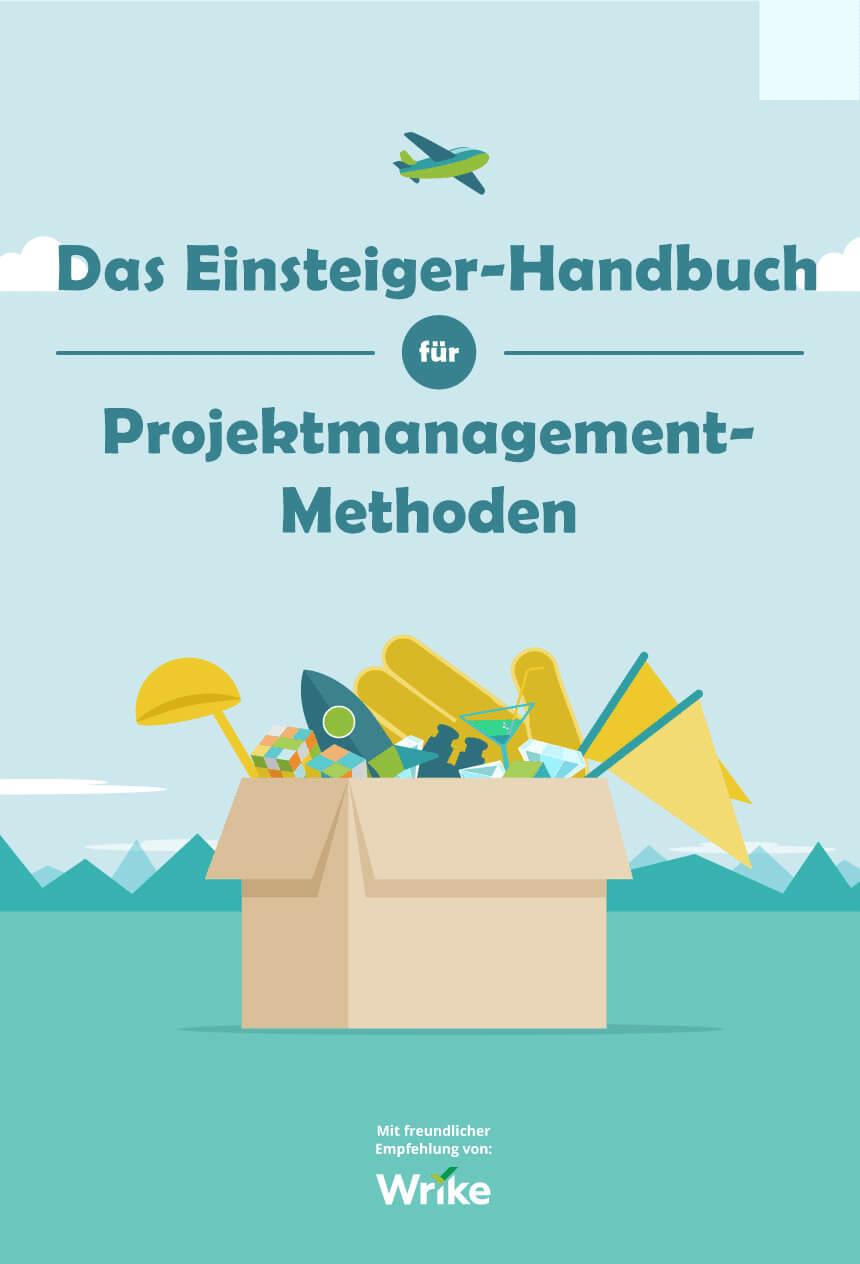Das Einsteiger-Handbuch für Projektmanagement-Methoden