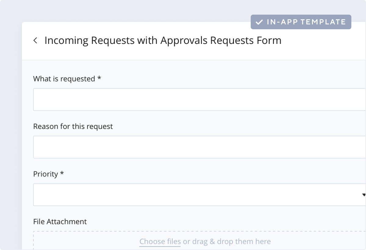 Incoming Requests and Approvals Template