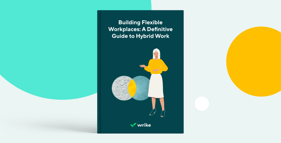 Building Flexible Workplaces: A Definitive Guide to Hybrid Work