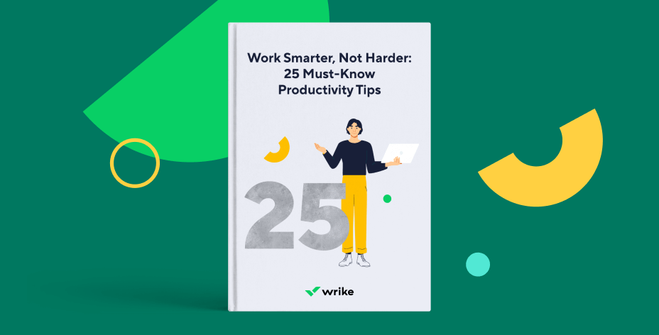 Work Smarter, Not Harder: 25 Must-Know Productivity Tips